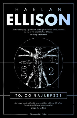 okładka To, co najlepsze. Tom 2, Ebook | Harlan Ellison