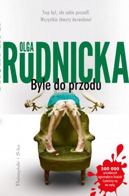 okładka Byle do przodu, Ebook | Olga Rudnicka