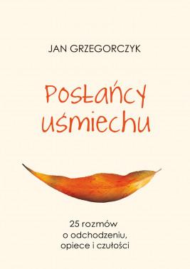okładka Posłańcy uśmiechu, Ebook | Jan Grzegorczyk