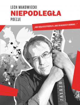 okładka Niepodległa, Ebook | Lech Makowiecki