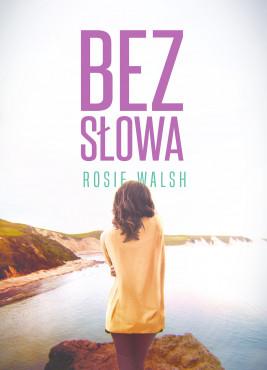 okładka Bez słowa, Ebook   Rosie Walsh