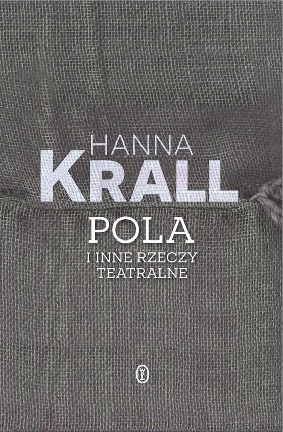 okładka Pola i inne rzeczy teatralneebook | EPUB, MOBI | Hanna Krall