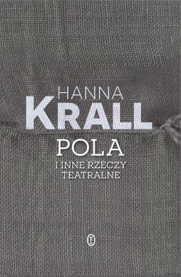 okładka Pola i inne rzeczy teatralne, Ebook | Hanna Krall