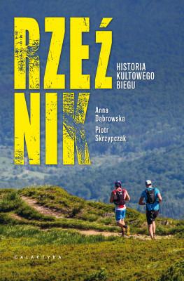 okładka Rzeźnik. Historia kultowego biegu, Ebook | Anna Dąbrowska, Piotr Skrzypczak
