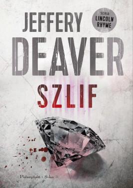 okładka Szlif, Ebook | Jeffery Deaver
