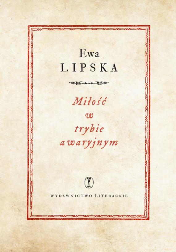 okładka Miłość w trybie awaryjnymebook | EPUB, MOBI | Ewa Lipska
