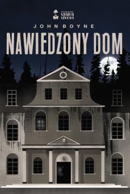 okładka Nawiedzony dom, Ebook | John Boyne
