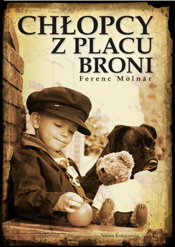 okładka Chłopcy z Placu Broniebook | EPUB, MOBI | Ferenc Molnar, Tadeusz Olszański
