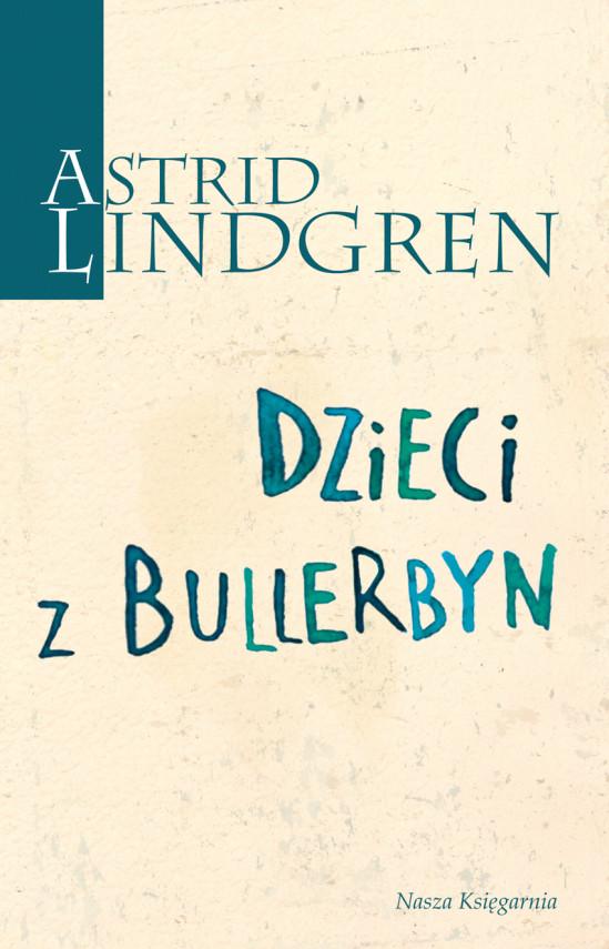 okładka Dzieci z Bullerbynebook | EPUB, MOBI | Astrid Lindgren, Irena Szuch - Wyszomirska