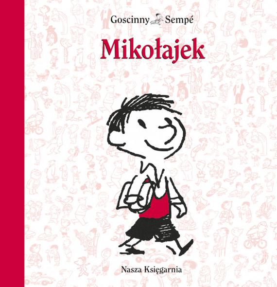 okładka Mikołajekebook | EPUB, MOBI | René Goscinny, Jean-Jacques Sempé, Tola Markuszewicz, Elżbieta Staniszkis