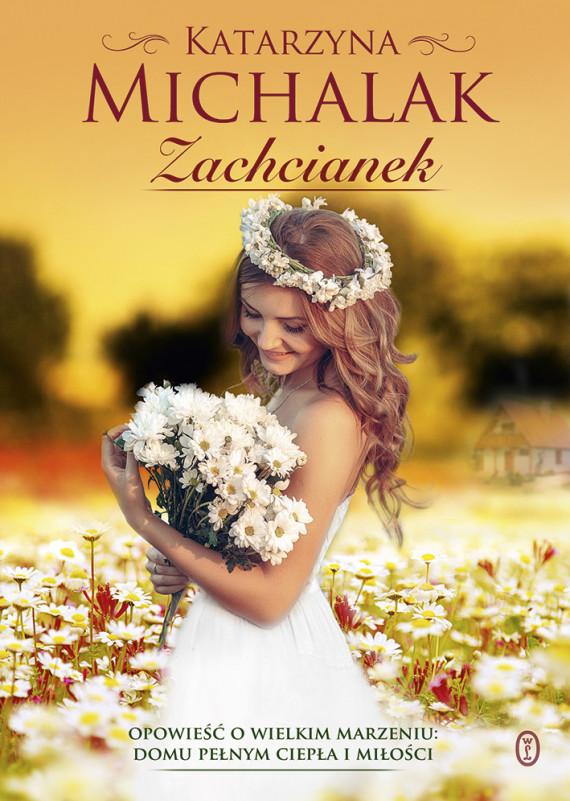 okładka Zachcianekebook | EPUB, MOBI | Katarzyna Michalak