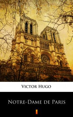 okładka Notre-Dame de Paris, Ebook | Victor  Hugo