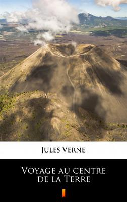 okładka Voyage au centre de la Terre, Ebook | Jules Verne