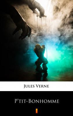 okładka P'tit-Bonhomme, Ebook | Jules Verne