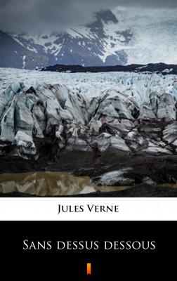 okładka Sans dessus dessous, Ebook | Jules Verne