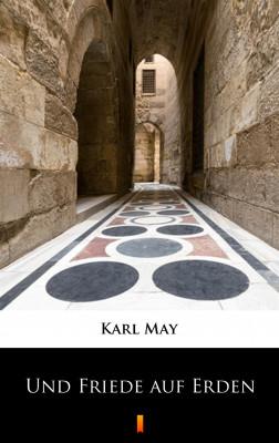 okładka Und Friede auf Erden, Ebook | Karl May