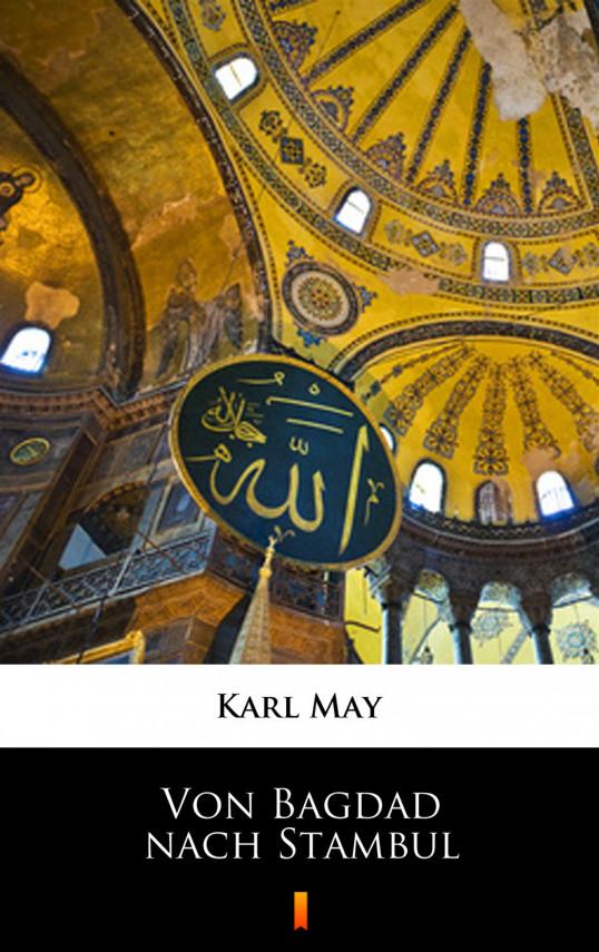 okładka Von Bagdad nach Stambulebook | EPUB, MOBI | Karl May
