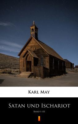 okładka Satan und Ischariot. Band I–III, Ebook | Karl May
