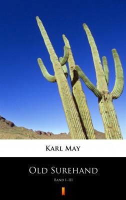 okładka Old Surehand. Band I–III, Ebook | Karl May