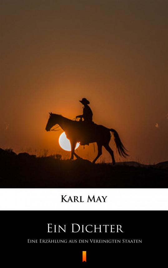 okładka Ein Dichter. Eine Erzählung aus den Vereinigten Staatenebook   EPUB, MOBI   Karl May