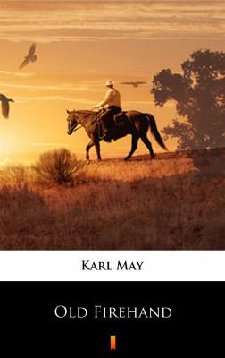 okładka Old Firehand, Ebook | Karl May