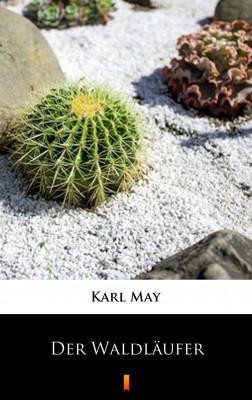 okładka Der Waldläufer, Ebook | Karl May