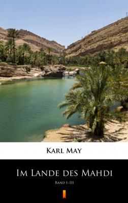 okładka Im Lande des Mahdi. Band I–III, Ebook | Karl May