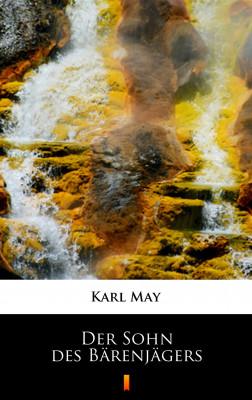 okładka Der Sohn des Bärenjägers, Ebook | Karl May