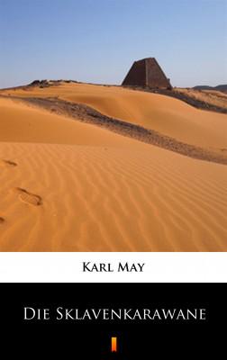 okładka Die Sklavenkarawane, Ebook | Karl May