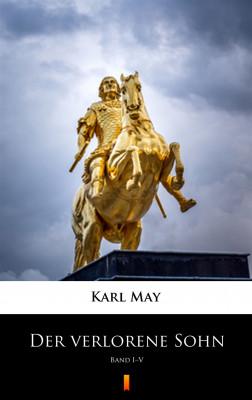 okładka Der verlorene Sohn. Band I–V, Ebook | Karl May