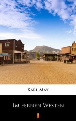okładka Im fernen Westen, Ebook | Karl May