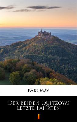 okładka Der beiden Quitzows letzte Fahrten, Ebook | Karl May
