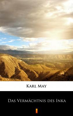 okładka Das Vermächtnis des Inka, Ebook | Karl May