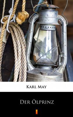 okładka Der Ölprinz, Ebook | Karl May