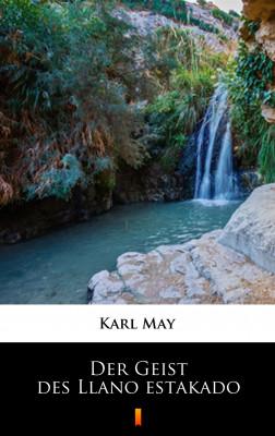 okładka Der Geist des Llano estakado, Ebook | Karl May