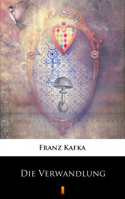 okładka Die Verwandlung, Ebook | Franz Kafka
