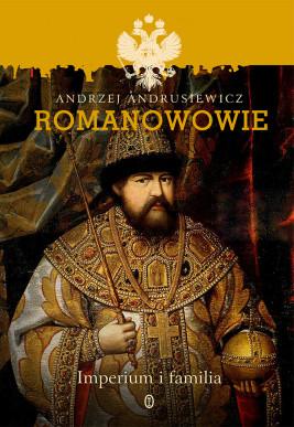 okładka Romanowowie. Imperium i familia, Ebook | Andrzej Andrusiewicz