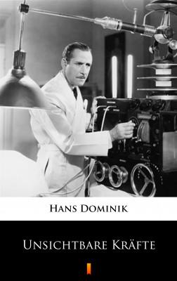 okładka Unsichtbare Kräfte, Ebook | Hans Dominik