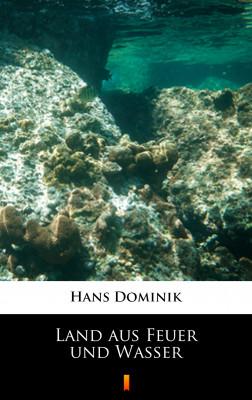 okładka Land aus Feuer und Wasser, Ebook | Hans Dominik