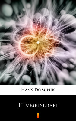 okładka Himmelskraft, Ebook | Hans Dominik