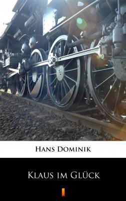 okładka Klaus im Glück, Ebook | Hans Dominik