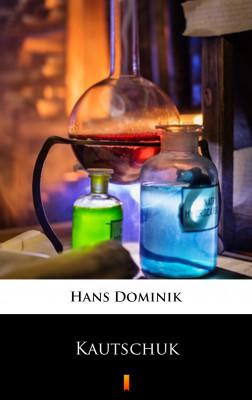 okładka Kautschuk, Ebook | Hans Dominik