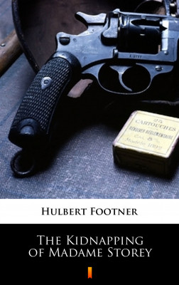 okładka The Kidnapping of Madame Storey, Ebook | Hulbert Footner