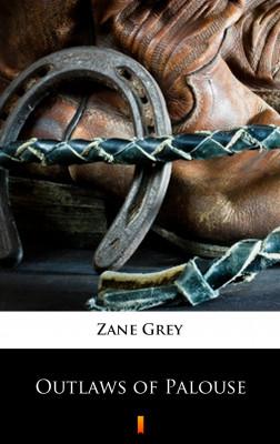 okładka Outlaws of Palouse, Ebook | Zane Grey