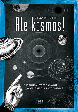 okładka Ale kosmos!, Ebook   Stuart Clark