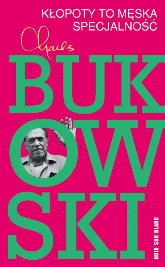 okładka Kłopoty to męska specjalnośćebook | EPUB, MOBI | Charles Bukowski