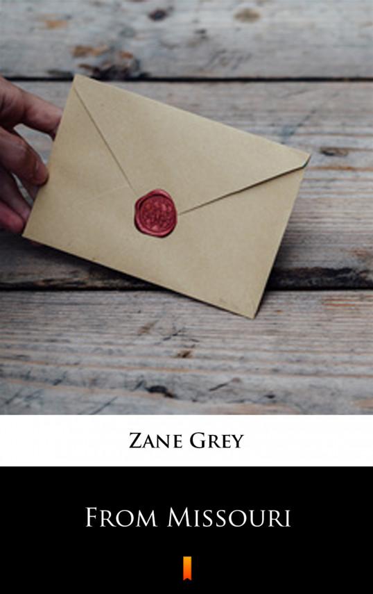 okładka From Missouriebook | EPUB, MOBI | Zane Grey