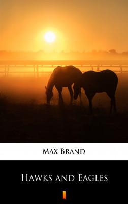 okładka Hawks and Eagles, Ebook | Max Brand