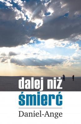 okładka Dalej niż śmierć, Ebook | Daniel Ange