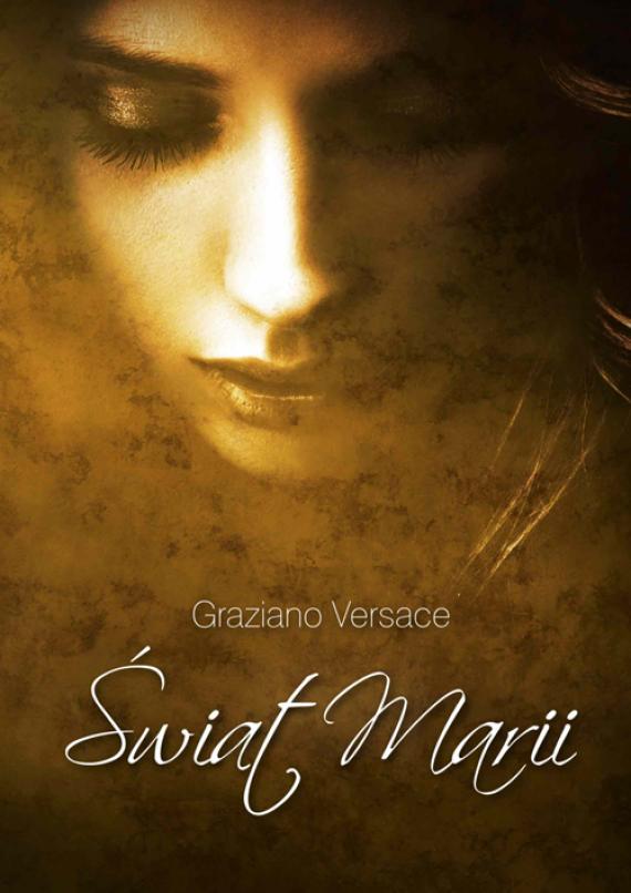okładka Świat Mariiebook | EPUB, MOBI | Graziano Versace